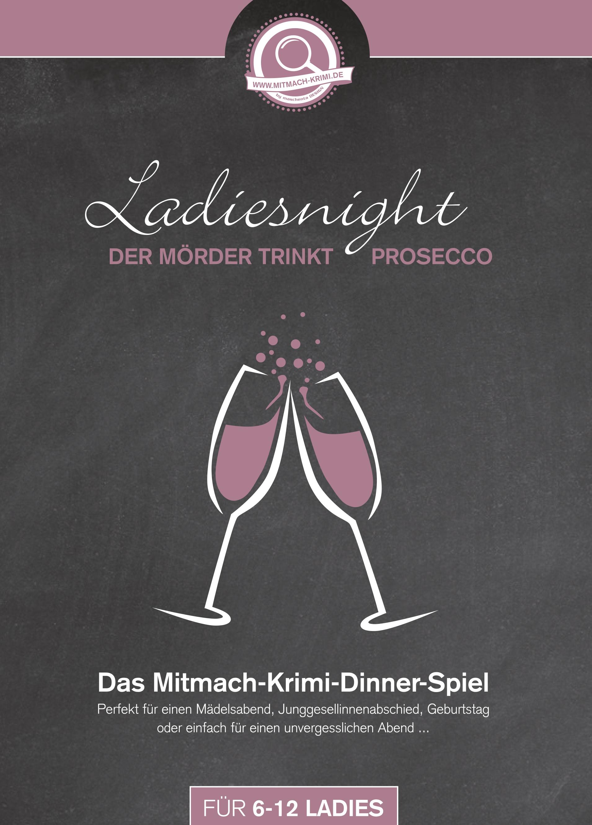 Krimi-Dinner Spiel für zu Hause. Ladiesnight – Der Mörder trinkt Prosecco // auch ONLINE möglich!