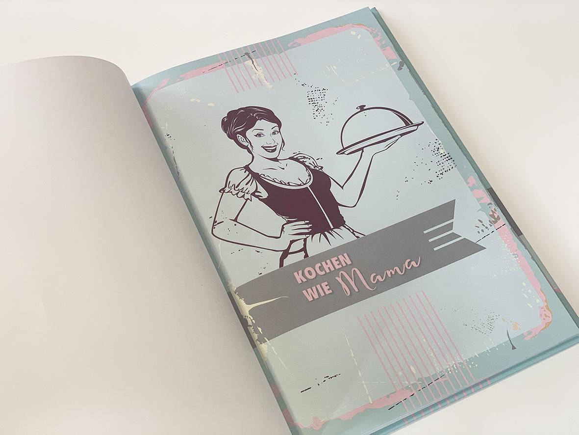 Kochbuch - Kochen wie Mama (Erinnerung an die Kindheit)